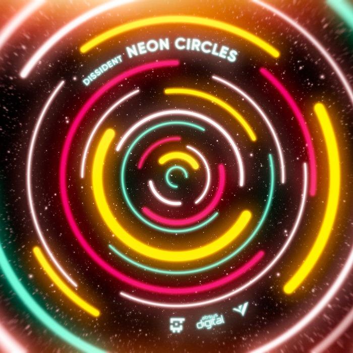 DISSIDENT - Neon Circles