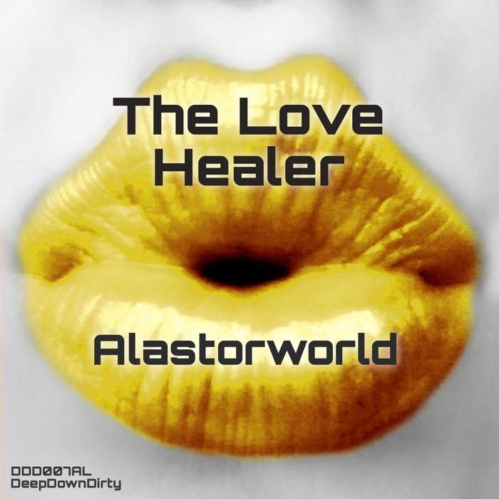 ALASTORWORLD - The Love Healer