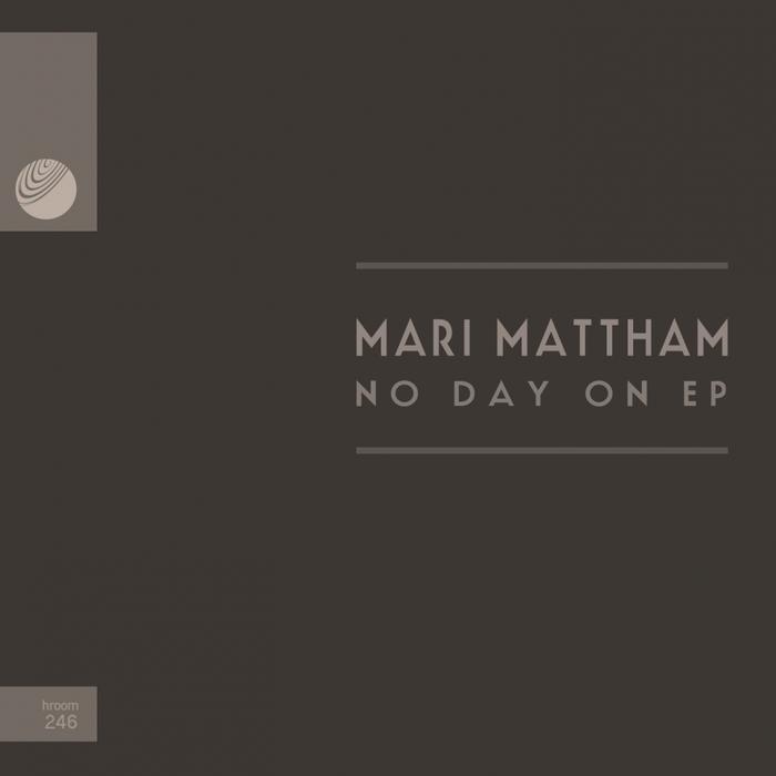 MARI MATTHAM - No Day On EP
