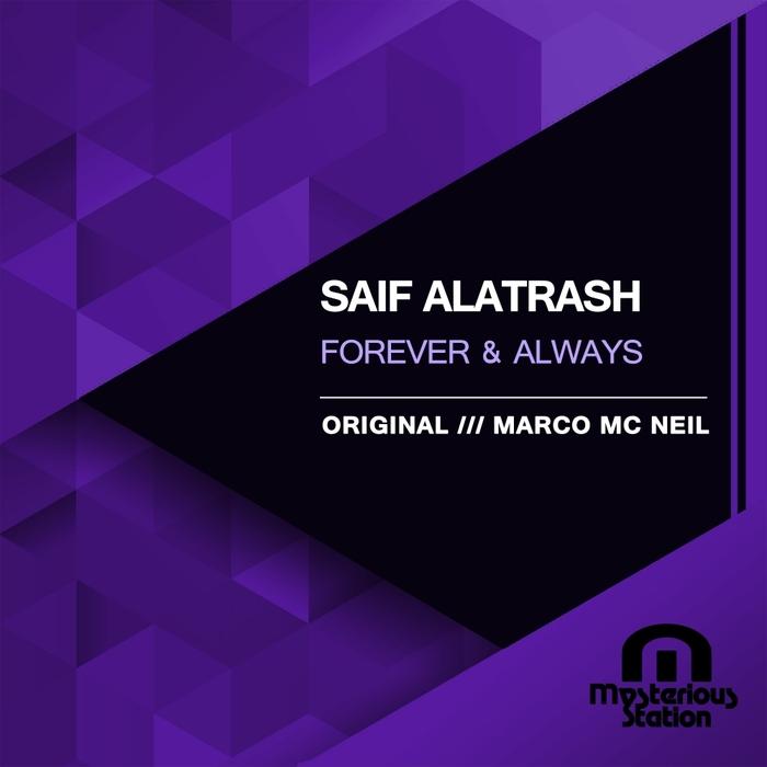 SAIF ALATRASH - Forever & Always