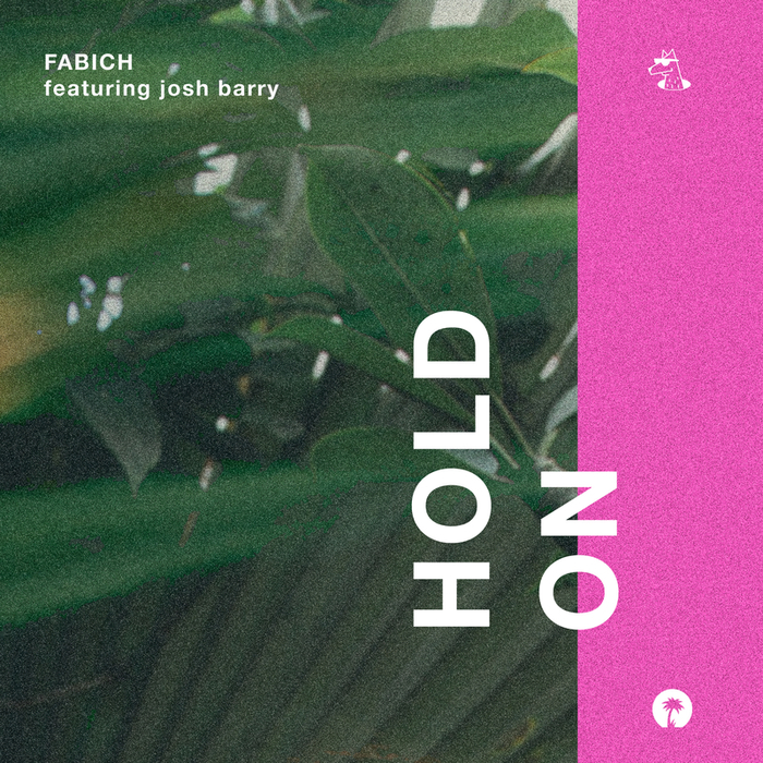 FABICH feat JOSH BARRY - Hold On