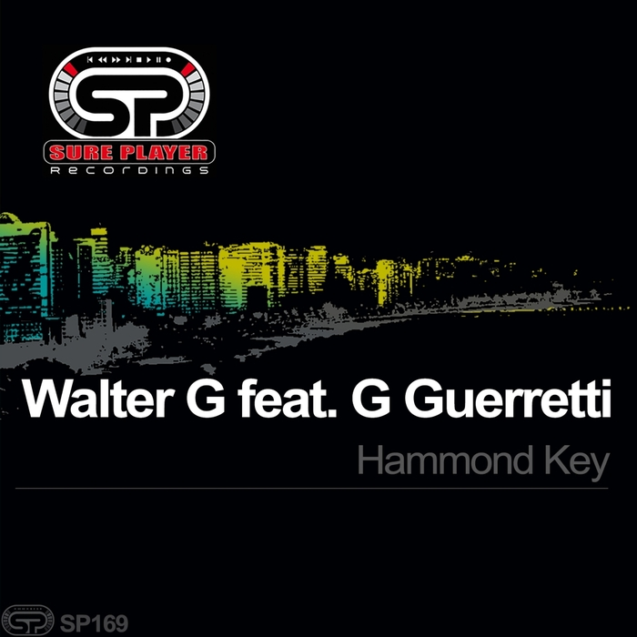 WALTER G feat G GUERRETTI - Hammond Key
