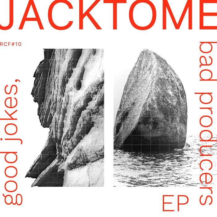 JACKTOME - Good Jokes, Bad Producers EP