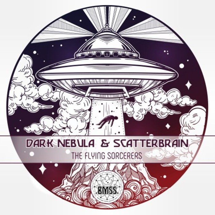 DARK NEBULA & SCATTERBRAIN - The Flying Sorcerers