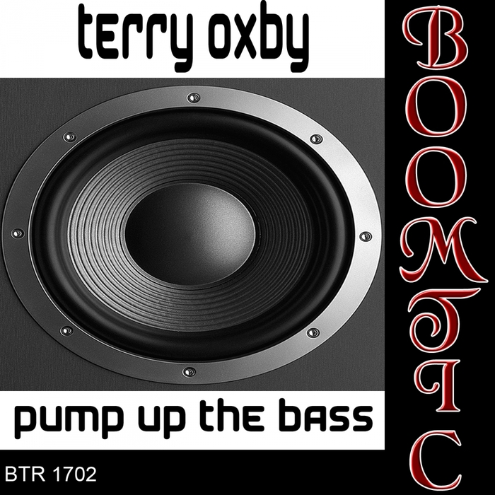 TERRY OXBY - Pump Up The Bass