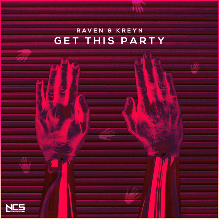 RAVEN & KREYN - Get This Party