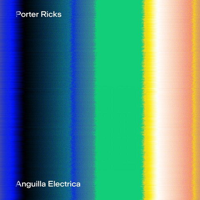 PORTER RICKS - Anguilla Electrica
