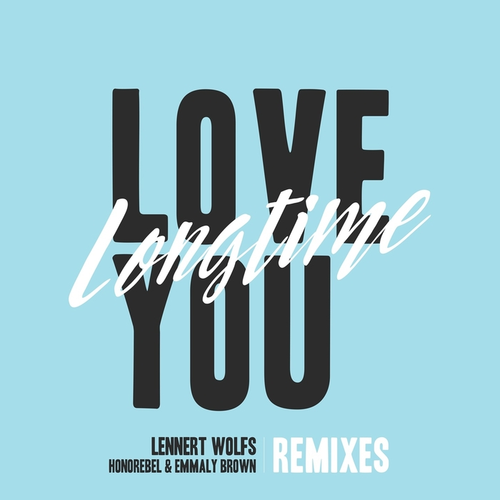 LENNERT WOLFS/HONOREBEL/EMMALY BROWN - Love You Longtime