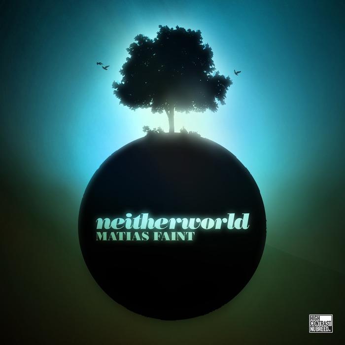 MATIAS FAINT - Neitherworld