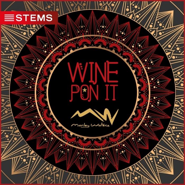 MARLEY WATERS - Wine Pon It