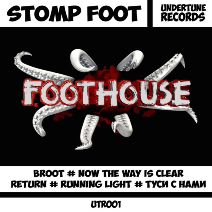 STOMP FOOT - Foothouse
