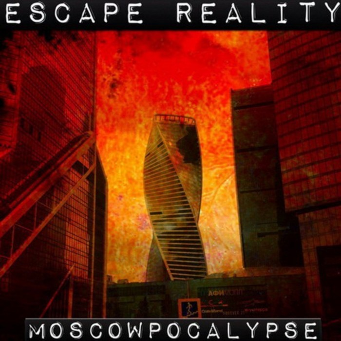 ESCAPE REALITY - Moscowpocalypse