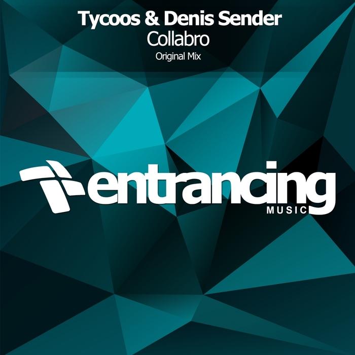 TYCOOS & DENIS SENDER - Collabro