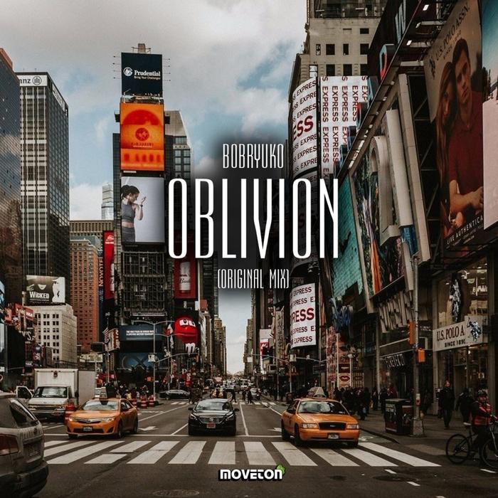BOBRYUKO - Oblivion