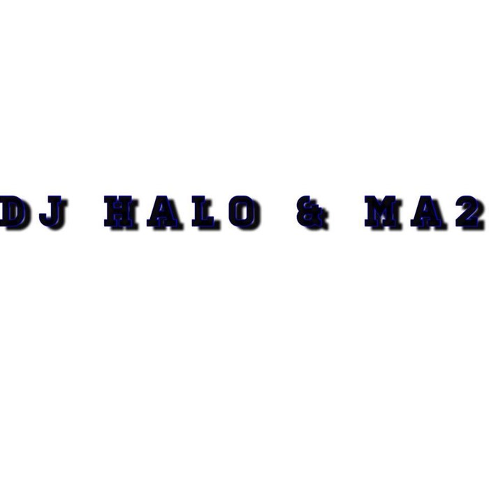 DJ HALO & MA2 - Hype Bass