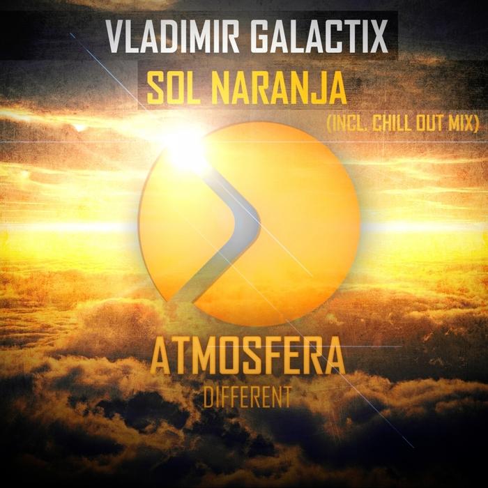 VLADIMIR GALACTIX - Sol Naranja