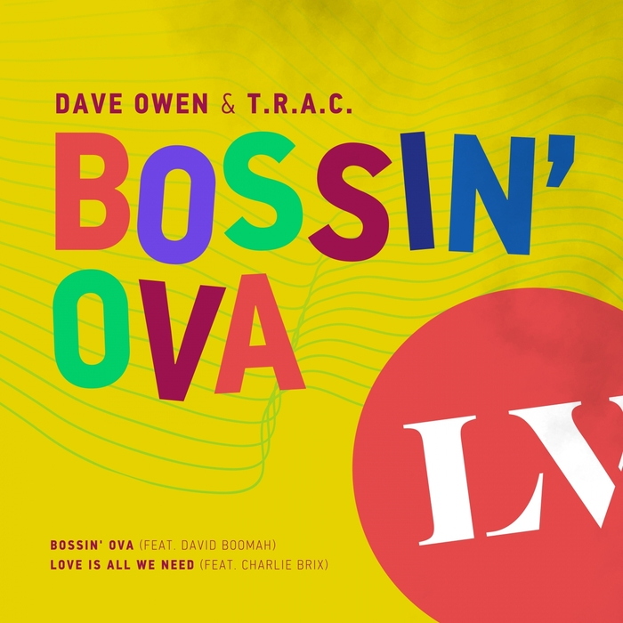DAVE OWEN/TRAC - Bossin' Ova