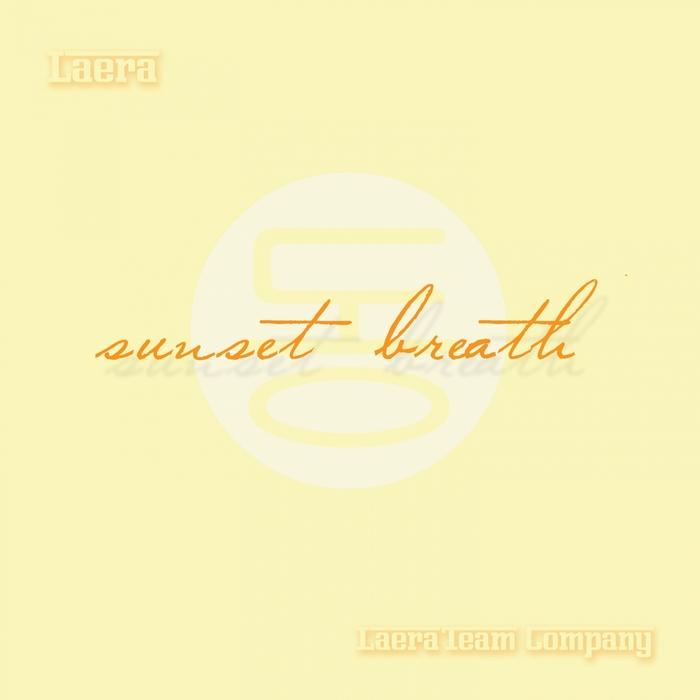 LAERA - Sunset Breath