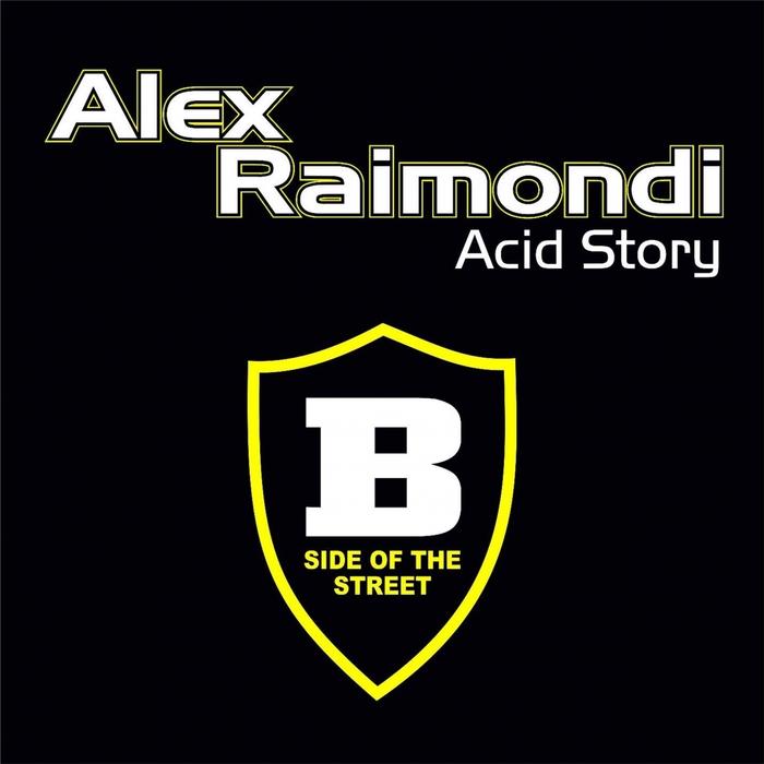 ALEX RAIMONDI - Acid Story