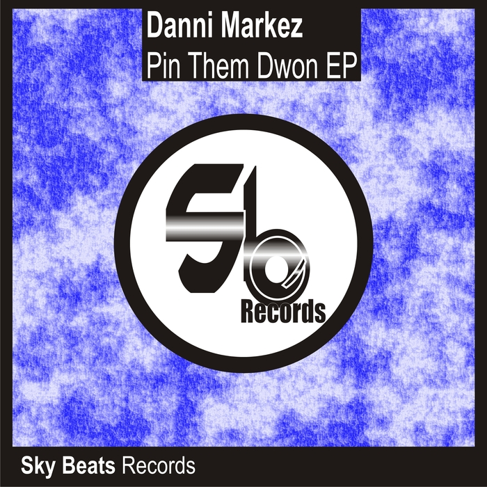 DANNI MARKEZ - Pin Them Down EP