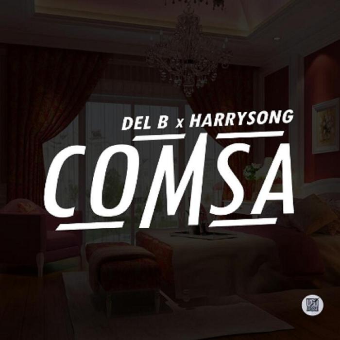 DEL B feat HARRYSONG - Comsa