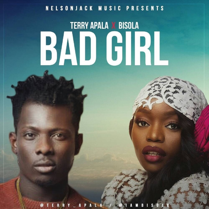 TERRY APALA feat BISOLA - Bad Girl