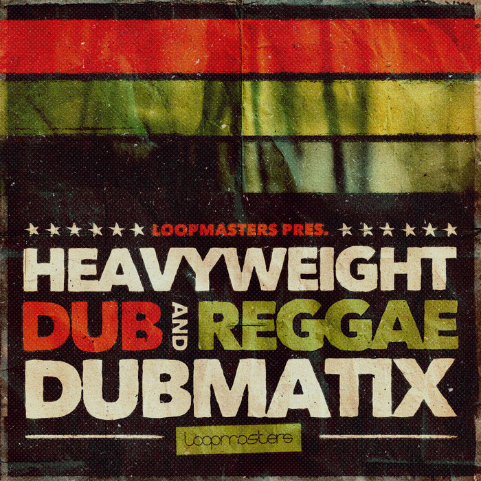 DUBMATIX - Heavyweight Dub & Reggae (Sample Pack WAV/APPLE/LIVE/REASON)