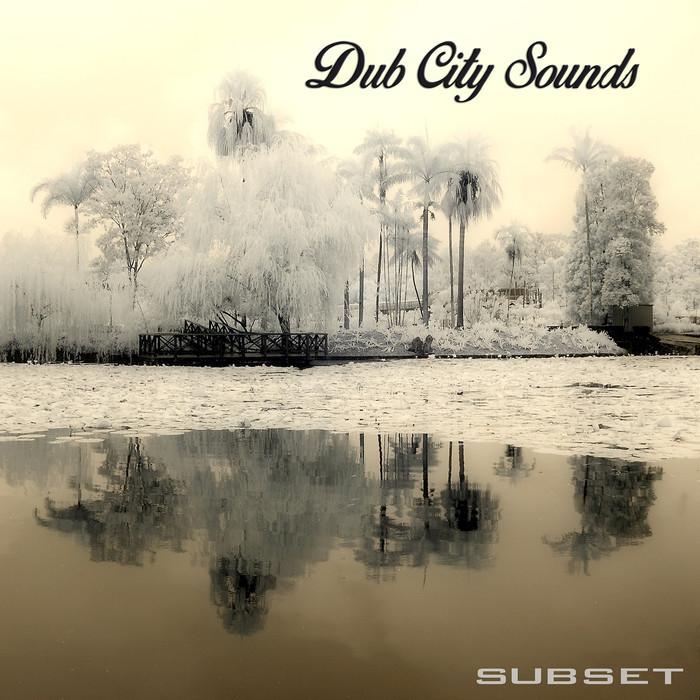 SUBSET - Dub City Sounds