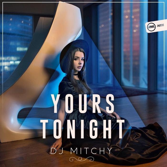 DJ MITCHY - Yours Tonight