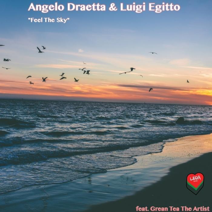 ANGELO DRAETTA/LUIGI EGITTO/GREAN TEA THE ARTIST - Feel The Sky