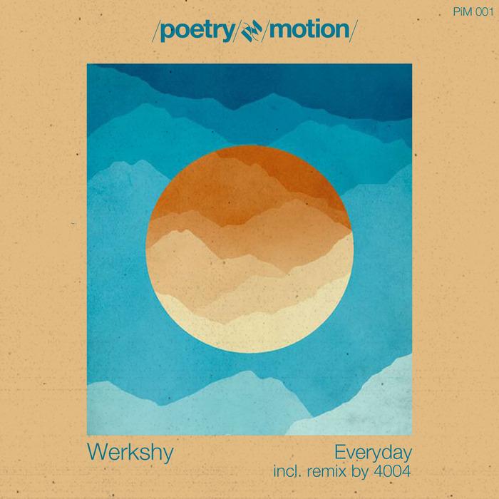 WERKSHY - Everyday