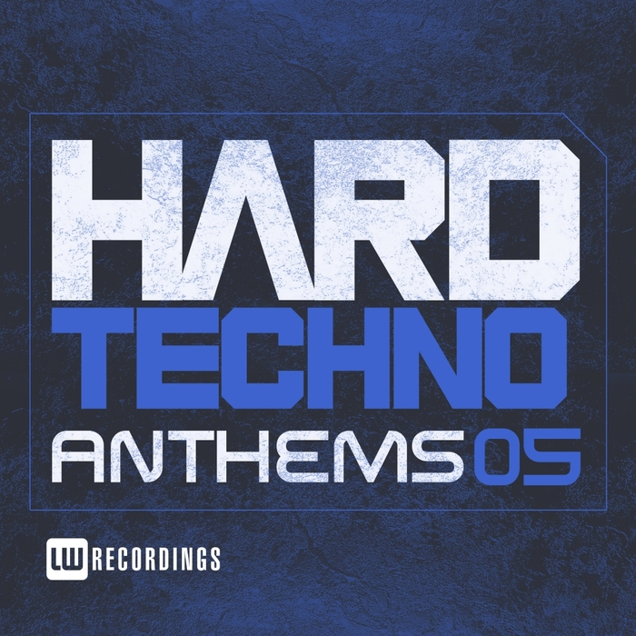 VARIOUS - Hard Techno Anthems Vol 05