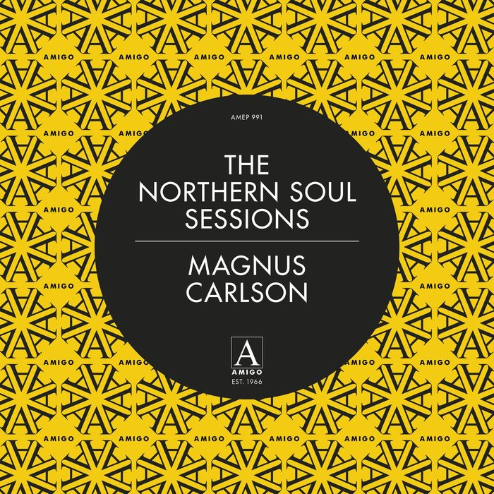 MAGNUS CARLSON - The Northern Soul Sessions