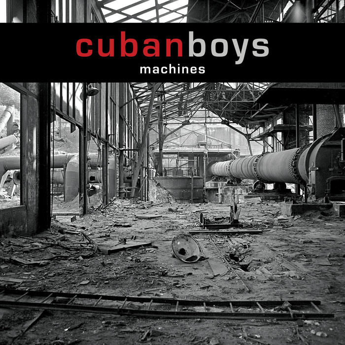 CUBAN BOYS - Machines