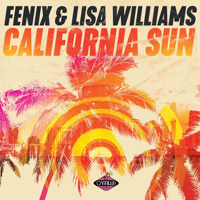 LISA WILLIAMS/DJ FENIX - California Sun