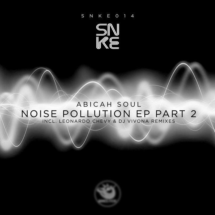 ABICAH SOUL - Noise Pollution EP (Part 2)