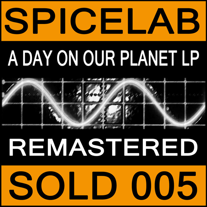 SPICELAB - A Day On Our Planet