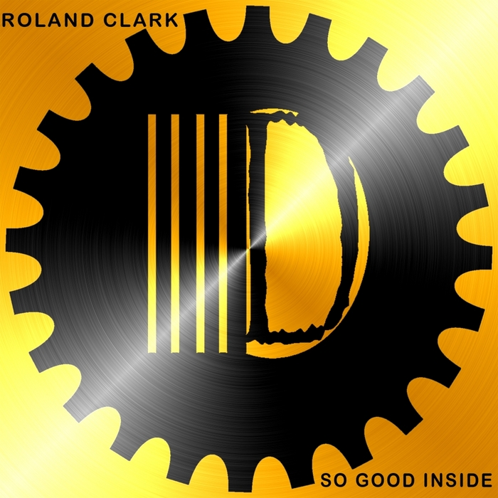 ROLAND CLARK - So Good Inside