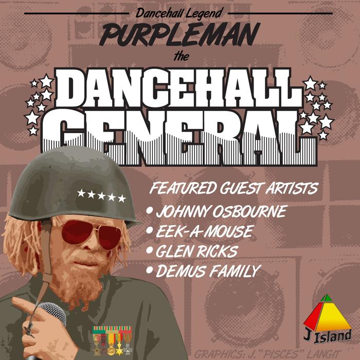 PURPLEMAN - Dancehall General