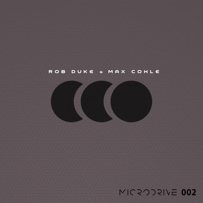 ROB DUKE & MAX COHLE - Body Talk