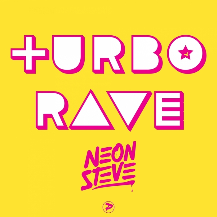 NEON STEVE - Turbo Rave