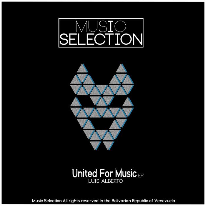 LUIS ALBERTO - United For Music EP