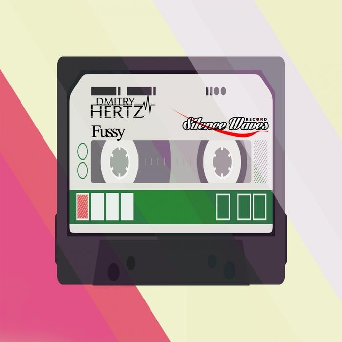 DMITRY HERTZ - Fussy
