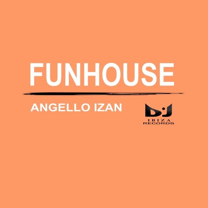 ANGELLO IZAN - Funhouse