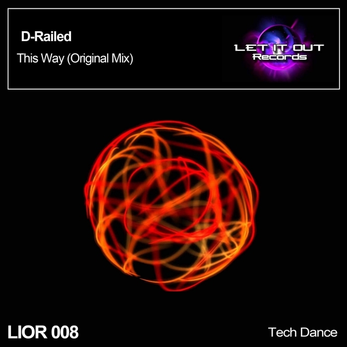 D-RAILED - This Way