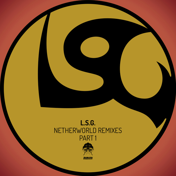 L.S.G. - Netherworld - Remixes, Pt. 1