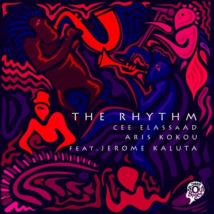 CEE ELASSAAD & ARIS KOKOU feat JEROME KALUTA - The Rhythm