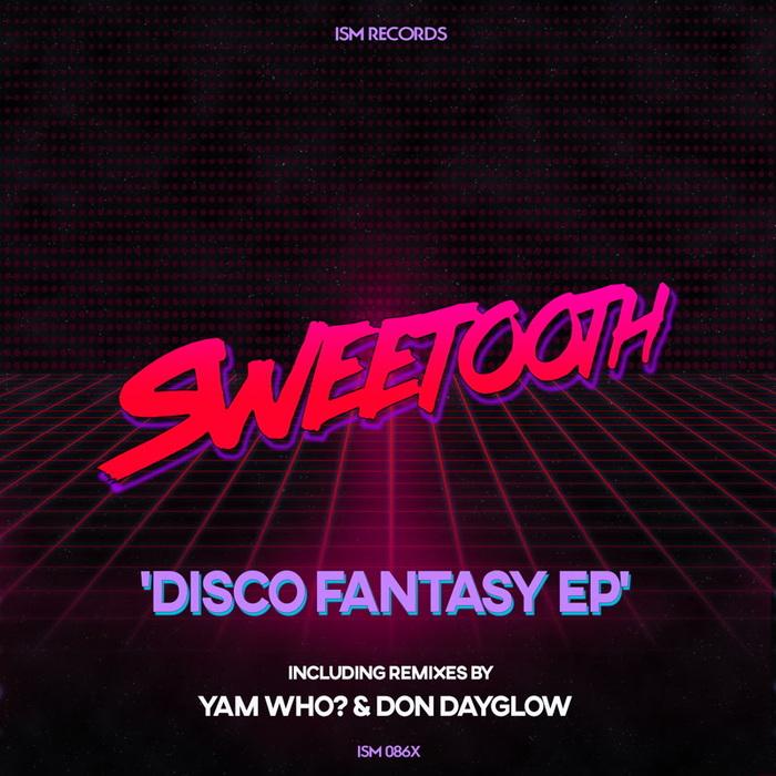 SWEETOOTH - Disco Fantasy