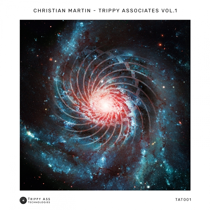 CHRISTIAN MARTIN - Trippy Associates Vol 1