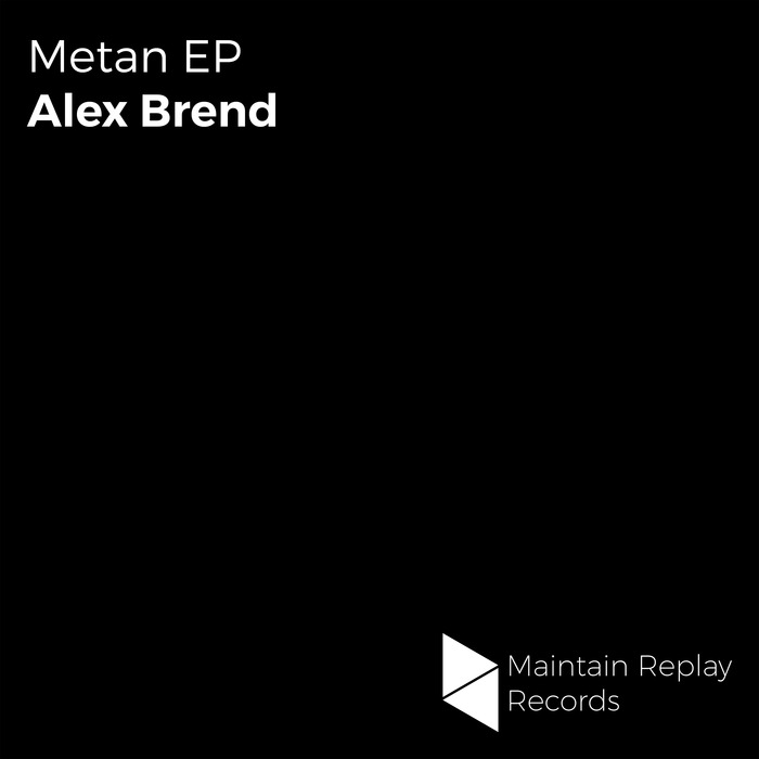 ALEX BREND - Metan EP